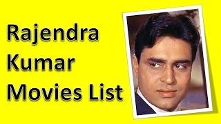 Rajendra Kumar Movies List