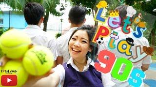 Let's play 90s | AEIOU | Eden Ang