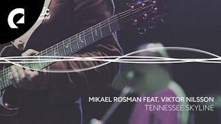 Tennessee Skyline - Mikael Rosman feat. Viktor Nilsson [ EPIDEMIC SOUND ]