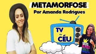 Bate Papo com a cantora Amanda Rodrigues - TV do Céu