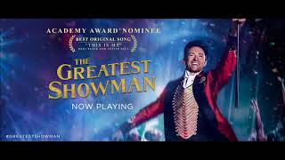 The Greatest Showman - Never Enough | Male version HQ