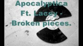 Apocalyptica Ft. Lacey - Broken pieces (w/ Lyrics)