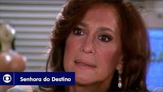 Senhora do Destino: capítulo 180 da novela, quarta, 22 de novembro, na Globo