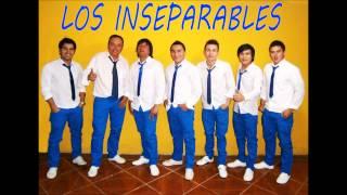 Por ti no lloraré - Los Inseparables 2014