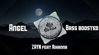 ZAYN feat Rihanna - Angel (bass boosted) NEW SONG 2017