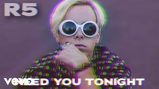 R5 - Need You Tonight (Audio Only)