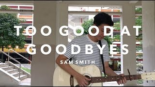 Too Good At Goodbyes - Sam Smith (Live cover by Sellek)