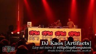 DJ Kaos [Artifacts] • live set intro @ Hip Hop Kemp 2016