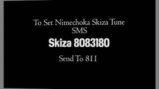 Nimechoka by Kelechi Africana Skiza Code