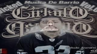 4.Wicked ft. Nose- Traje La Muerte(MUSICA DE BARRIO VOL1) ||CIRKULO ASESINO||