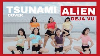 ALiEN - DEJA VU [Beyoncé] Dance covered by TSUNAMI