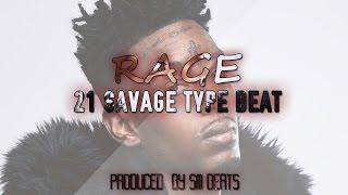 [FREE] 21 Savage Type Beat 2017 - Rage (Prod. By Sm Beats)