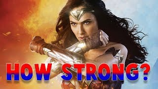 How Strong Is DCEU Wonder Woman? How Strong Is Diana In Wonder Woman?