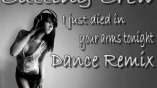 I just died in your arms tonight (Dance Remix - Bearbeitet von WowaDeluxe)