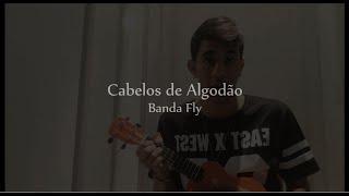 "Dan Oliveira ""Cabelos de Algodão/Zen"" - Fly/Anitta (Cover) ukulele"