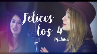 Felices los 4 - Maluma / Laura Diaz (cover)