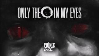 Prince Dre - In My Eyes