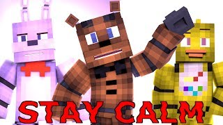 """Stay Calm"" - FNAF Minecraft Music Video"