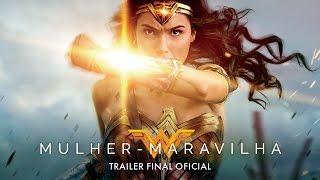 "Mulher-Maravilha - Trailer Oficial Final ""Guerreira"" (leg) [HD]"