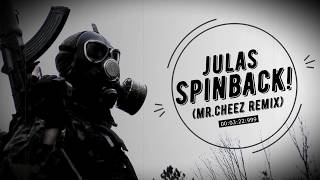 Julas - Spinback (Mr.Cheez Remix 2018) Free Download !!