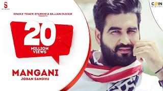 New Punjabi Songs 2016 | Mangni | Joban Sandhu |  Latest New Punjabi Songs 2017