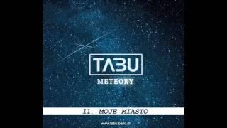 Tabu - 11. Moje miasto