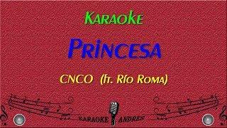 Princesa  |Karaoke| Río Roma  ft. CNCO