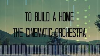 The Cinematic Orchestra - To Build A Home Piano Cover [Synthesia Piano Tutorial]