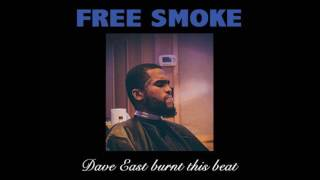 Dave East - Free Smoke (Eastmix)