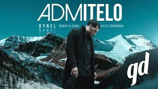 Dynel - Admitelo (Official Video)