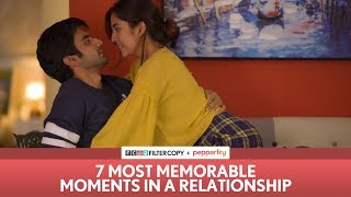 FilterCopy | 7 Most Memorable Moments in a Relationship | Ft. Ayush Mehra and Barkha Singh width=