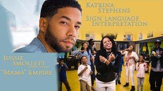 "Sign Language Interpretation of Jussie Smollet's (Jamal Lyon) ""Mama"" Empire"