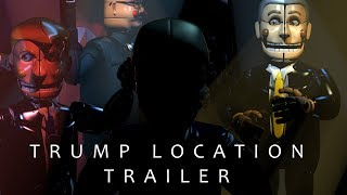 Trump Location Trailer