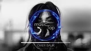 Ömer Balik - You Got Me