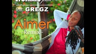 Lycinaïs Jean feat. Gregz - Aimer Remix