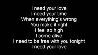 I Need Your Love - Calvin Harris feat. Ellie Goulding - Full Lyric Video