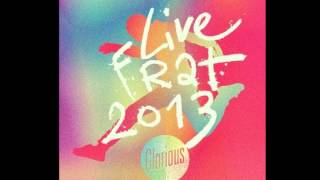 Live frat 2013- Nous annonçons le roi