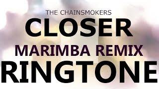 The Chainsmokers Closer Marimba Remix Ringtone