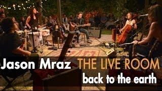 Jazon Mraz met Back to the Earth