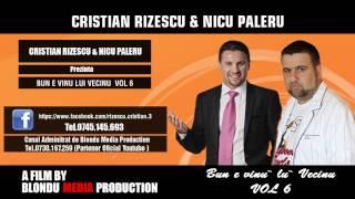 CRISTIAN RIZESCU SI NICU PALERU - CAND TRAIA MOSUL SARACUL