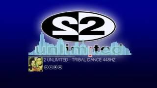 2 Unlimited - Tribal Dance (448Hz)