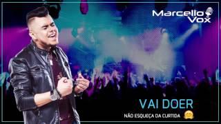 VAI DOER - Sofrência Sertaneja - Promocional 2017 - Marcello Vox