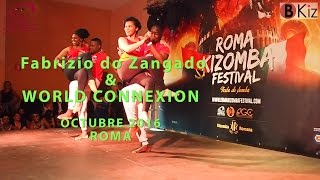 FABRIZIO DO ZANGADO & SABRINA & WORLD CONNEXION -Roma Kizomba Festival 2016