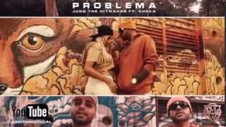 Problema - Juno The Hitmaker Ft. Cheka | PREVIO VIDEO OFICIAL