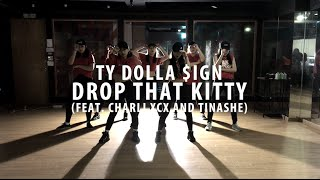 Ty Dolla $ign - Drop That Kitty (Feat. Charli XCX & Tinashe)|Choreography by Student 레츠댄스 LETZDANCE
