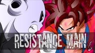 Dragon Ball Super AMV - RESISTANCE MAIN