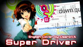 [English] 'Super Driver' The Melancholy of Haruhi Suzumiya (Male Cover)