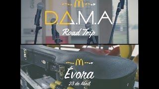 D.A.M.A  Road Trip Évora