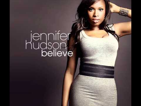 Believe de Jennifer Hudson Letra y Video