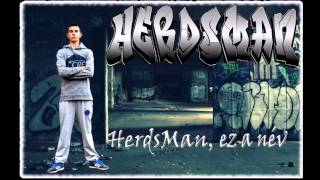 HerdsMan - HerdsMan, ez a név [Official Audio]
